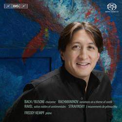 Freddy Kempf plays Rachmaninov, Bach/Busoni, Ravel & Stravinsky