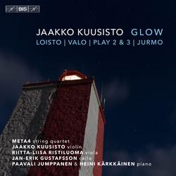 Glow – Chamber Music by Jaakko Kuusisto