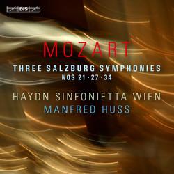 Mozart – Three Salzburg Symphonies