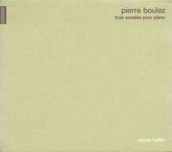 Boulez, P.: Piano Sonatas Nos. 1-3