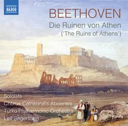 Beethoven: Die Ruinen von Athen, Op. 113 (Version with Narration) & Other Works