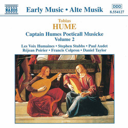 Hume: Captain Humes Poeticall Musicke, Vol. 2