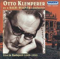 Klemperer, Otto: Otto Klemperer As A Bach and Wagner Conductor (1948-1950)