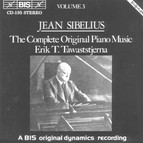 Sibelius - Complete Original Piano Music, Vol.3