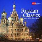 Russian Classics: Wind Band Transcriptions