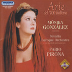 Gonzalez, Monika: Italian Opera Arias From the 18th Century for Soprano