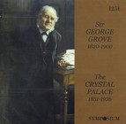 Sir George Grove: The Crystal Palace (1926)