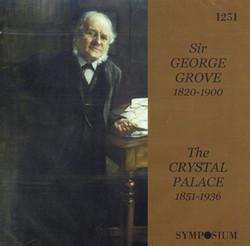 Sir George Grove: The Crystal Palace (1926)