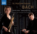 Bach: St. Matthew Passion - Music for trumpet and organ