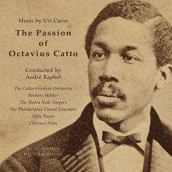 Uri Caine: The Passion of Octavius Catto