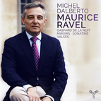 Ravel: Gaspard de la nuit, Miroirs, Sonatine, Valses