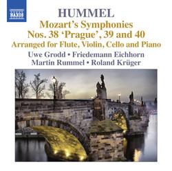 Mozart: Symphonies Nos. 38, 39, 40 (Arr. Hummel)
