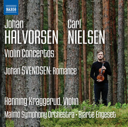 Halvorsen, Nielsen & Svendson: Music for Violin & Orchestra