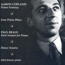 Reale: Piano Sonata No. 1 / Dance Sonata / Copland: Piano Blues Nos. 1-4 / Piano Fantasy