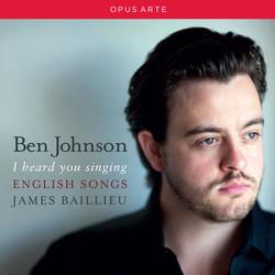 I Heard You Singing: English Songs