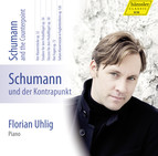 Schumann: Complete Piano Works, Vol. 7 – Schumann and the Counterpoint