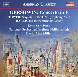 Gershwin, Harbison, Tower & Piston: Orchestral Works