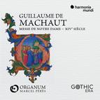 Guillaume de Machaut: Messe de Notre-Dame