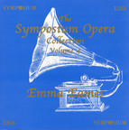 The Symposium Opera Collection, Vol. 4 (1906-1939)