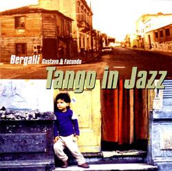 Bergalli, Facundo: Tango in Jazz