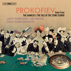 Prokofiev - Suites from The Gambler & The Stone Flower