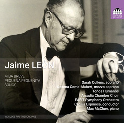 Jaime León: Missa breve, Pequeña, Pequeñita & Songs