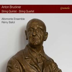 Bruckner: String Quintet in F Major, WAB 112 & String Quartet in C Minor, WAB 111