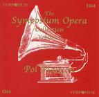 The Symposium Opera Collection, Vol. 5 (1902-1908)