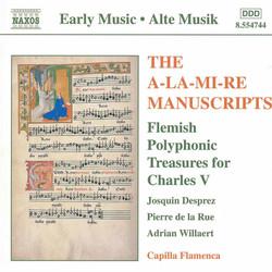 The A-La-Mi-Re Manuscripts:Flemish Polyphonic Treasures