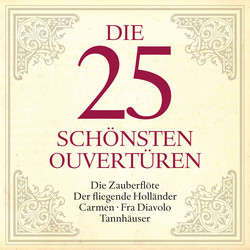 The 25 Loveliest Overtures