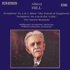 Hill: Symphonies Nos. 4 and 6 / The Sacred Mountain