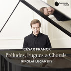 Franck: Préludes, Fugues & Chorals