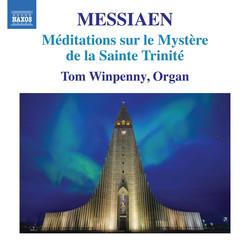 Messiaen: Méditations sur le mystère de la Sainte Trinité, I/49