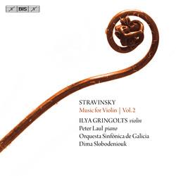 Stravinsky – Music for Violin, Vol. 2
