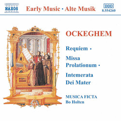 Ockeghem: Requiem / Missa Prolationum