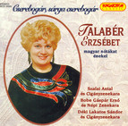 Hungarian Songs As Sung by Erzsebet Talaber