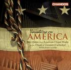 Organ Recital: Quinn, Iain – Copland, A. / Ives, C. / Cowell. H. / Still, W.G. / Barber, S. / Paulus, S. (Variations On America)