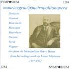 The Grau Regime at the Metropolitan (1901-1903)