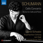 Schumann: Cello Concerto and Works for Cello & Piano
