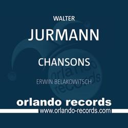 Jurmann: Chansons