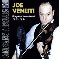 Venuti, Joe: Stringing the Blues (1926-1931)
