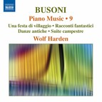 Busoni: Piano Music, Vol. 9