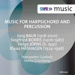 Baur, Borris, Jörns & Hashagen: Music for Harpsichord & Percussion