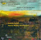 Doráti: Die Simmen / Mussorgsky: Songs and Dances of Death -  Hanno Müller-Brachmann / András Schiff