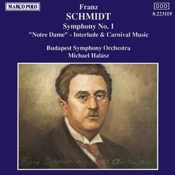 Schmidt, F.: Symphony No. 1 / Notre Dame