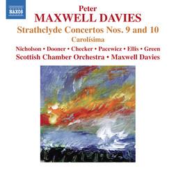 Maxwell Davies: Strathclyde Concertos Nos. 9 & 10