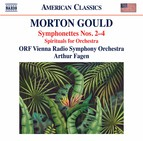 Gould: Symphonettes Nos. 2-4 & Spirituals for String Choir & Orchestra