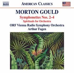 Gould: Symphonettes Nos. 2-4 & Spirituals for String Choir & Orchestra