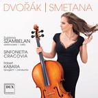 Dvořák: Cello Concerto in B Minor - Smetana: Die Moldau