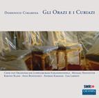 Cimarosa: Gli Orazi e i Curiazi (Live)
